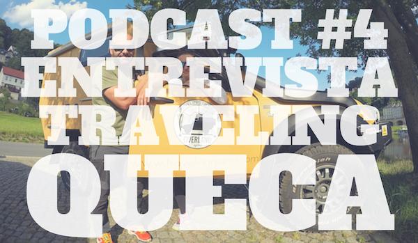 #4. Entrevista a Traveling Queca.