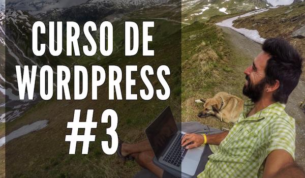 Curso de WordPress #3   CONFIGURACIÓN INICIAL