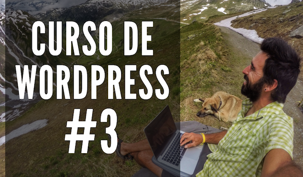 Curso de WordPress #3 | CONFIGURACIÓN INICIAL