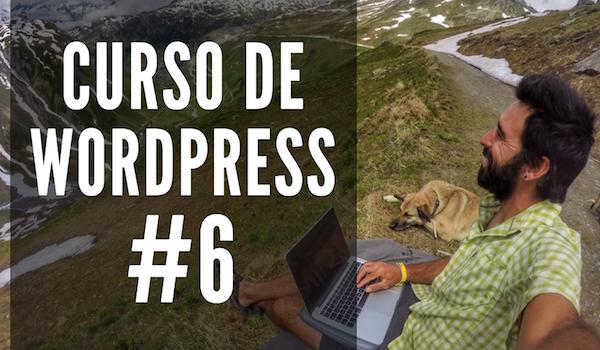 Curso de WordPress #6 | POST Y PÁGINAS