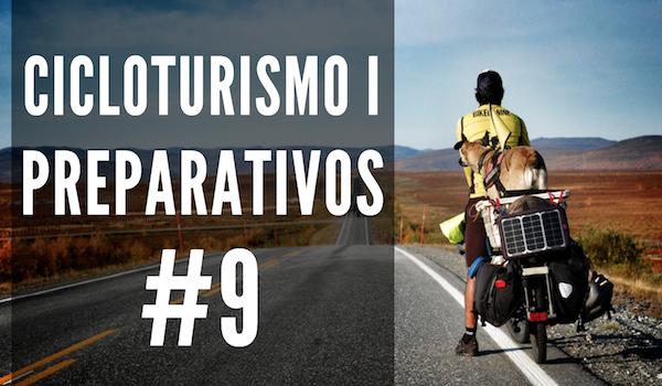 Cicloturismo I: Preparativos | #9 EL DINERO