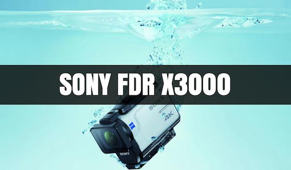 ¡SONY FDR X3000, la mejor cámara deportiva!